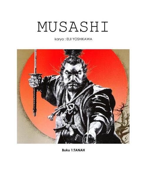 MUSASHI (Buku 1 : TANAH)