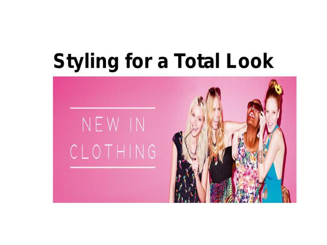 POWERPOINT STYLING FOR A TOTAL LOOK