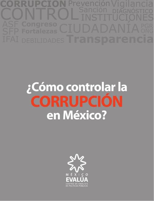 ¿Cómo controlar la corrupción en México?