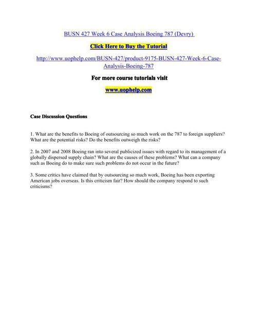 BUSN 427 Week 6 Case Analysis Boeing 787