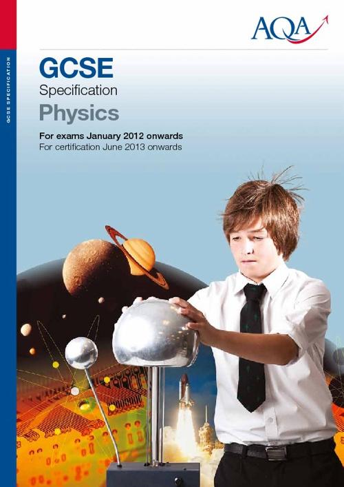 Unit 1 GCSE Physics Specification AQA