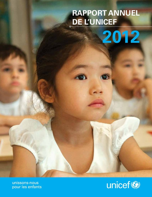 RAPPORT ANNUEL DE L'UNICEF 2012