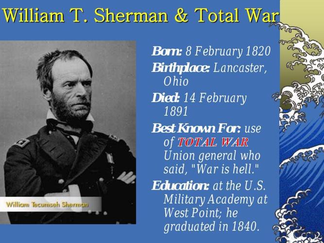 William T. Sherman & Total War