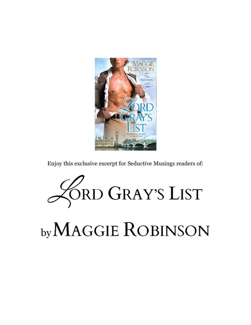 Excerpt:  Lord Gray's List by Maggie Robinson
