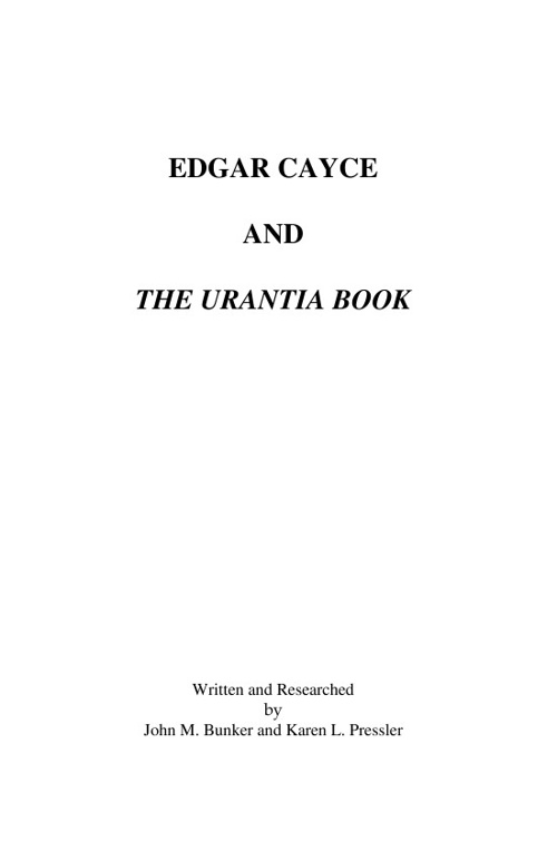 Edgar Cayce and The Urantia Book - 2009 rev. ed.