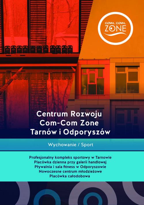 Centrum Rozwoju Com-Com Zone Tarnów i Odporyszów