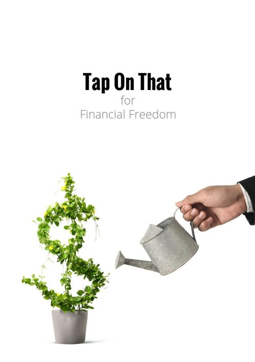 Tap On That for Financial Freedom