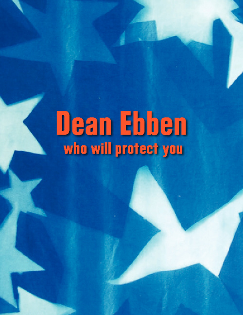 Dean Ebben Who Will Protect You