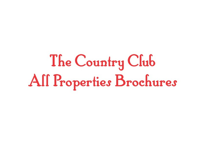 Country Club All Properties brochures