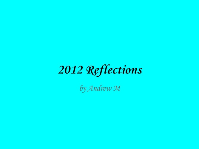My Reflections of 2013