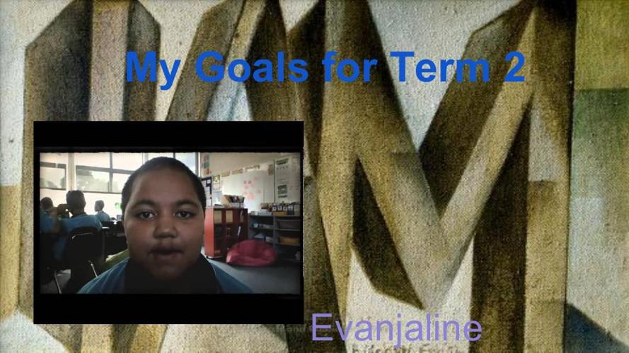 1.4.14 Evanjaline's Goal Setting for term 2