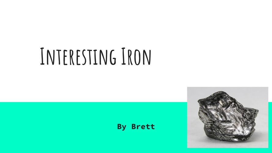 Iron by Brett