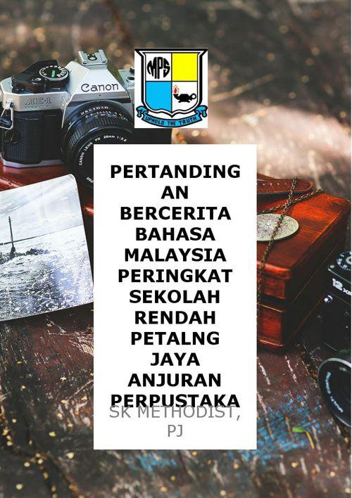 PERTANDINGAN BERCERITA BAHASA MALAYSIA