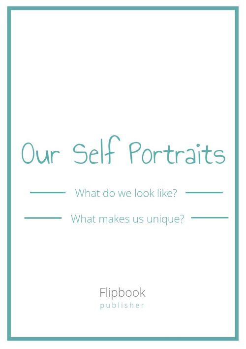 Our Self Portraits