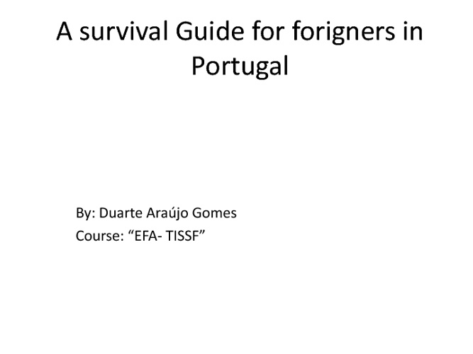 Survival guide for foreier in Portugal