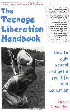 The Teenage Liberation Handbook
