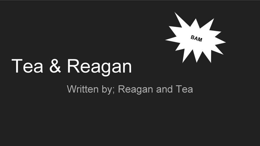 Computers- Tea and Reagan
