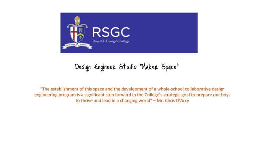 Royal St. George's College - Design Engineer Studio
