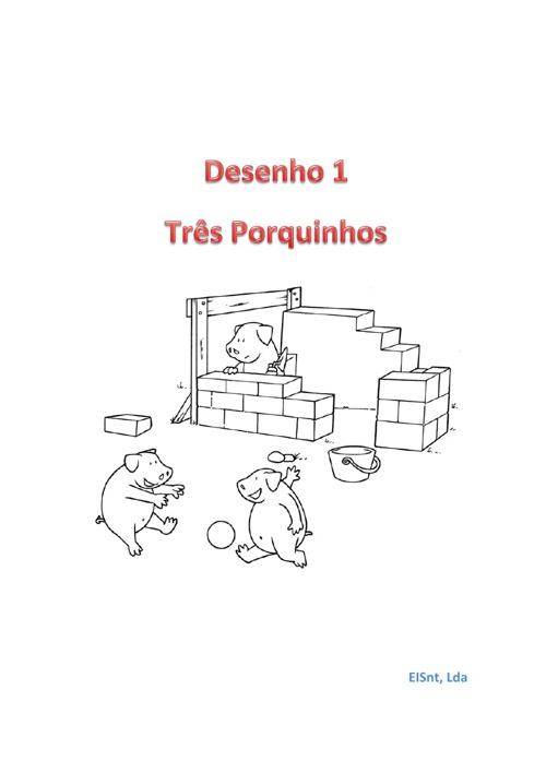 Desenhos Três Porquinhos