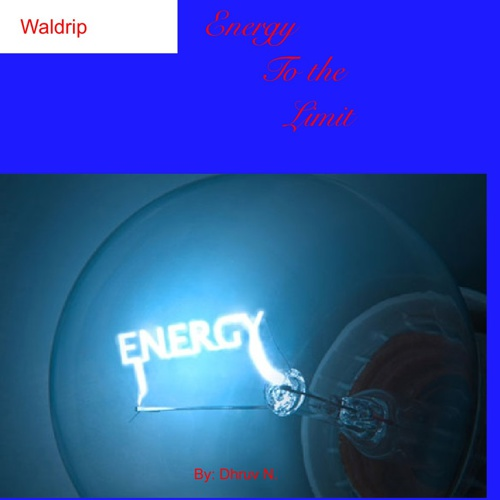 Waldrip energy to the limit