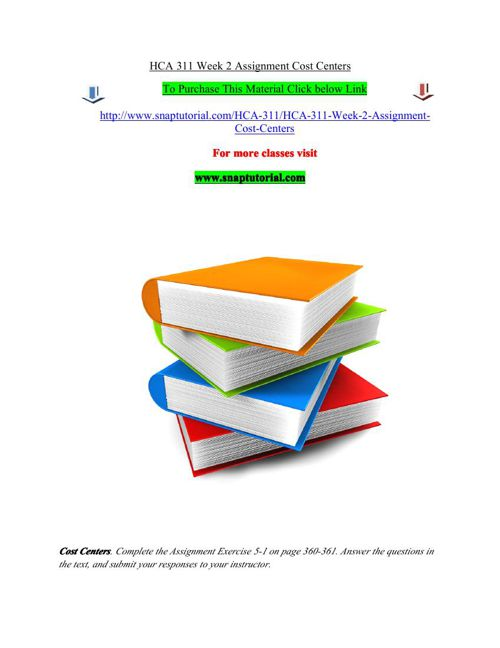 HCA 311 Week 2 Assignment Cost Centers