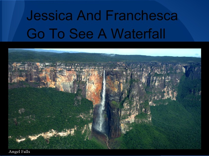 Francesca And Jessica Go To See A Waterfall