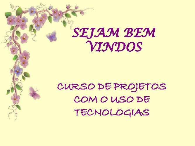 AGENDA CURSO PROJETOS COM O USO DE TECNOLOGIAS