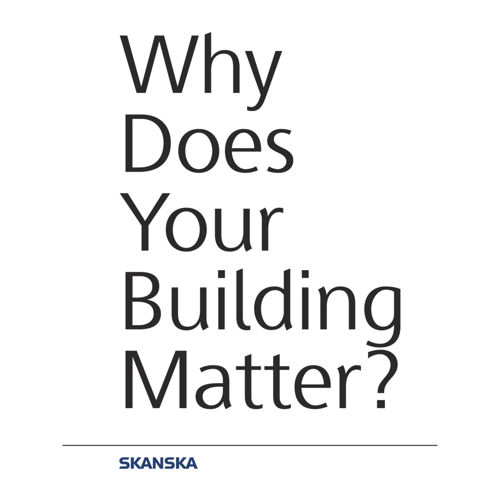 Why Does Your Building Matter