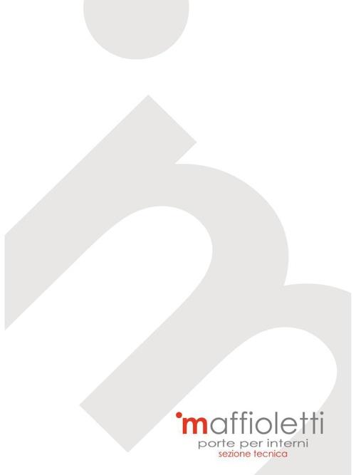 Sezione tecnica Porte Interne Serramenti Maffioletti