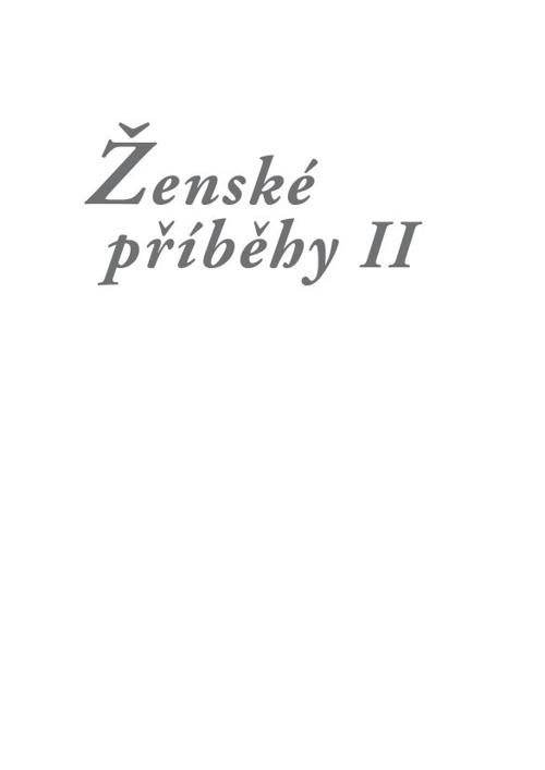 Ženské příběhy II / L. Khousnoutdinova a kol.
