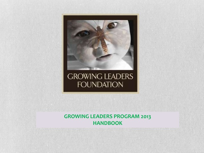 Growing Leaders Foundation Enhanced Version 2013