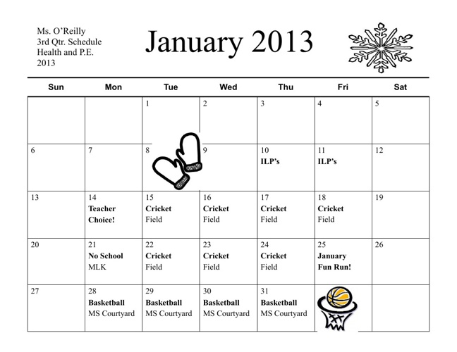 Ms O'Reilly's 3rd Quarter Calendar