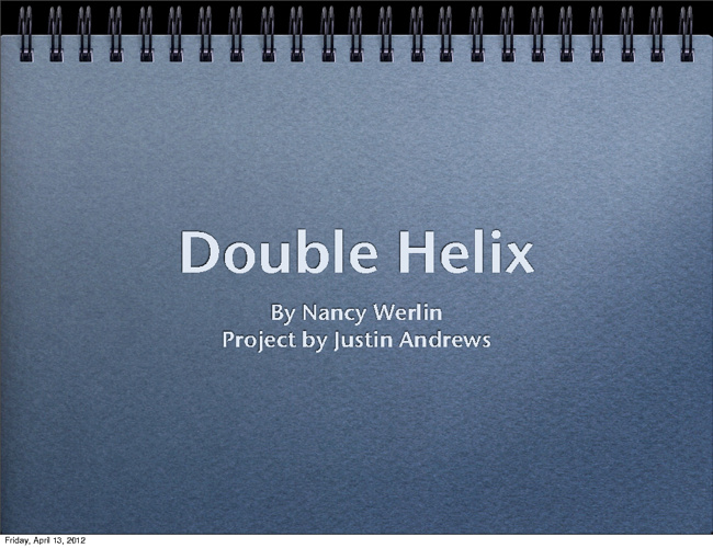 Double Helix Justin Andrews