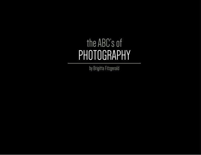 the ABC's of Photography