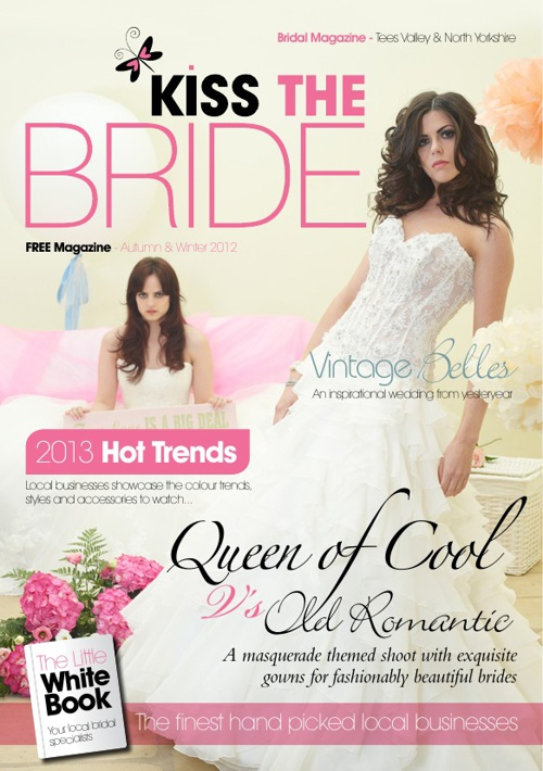 Kiss The Bride Magazine - Autumn & Winter 2012