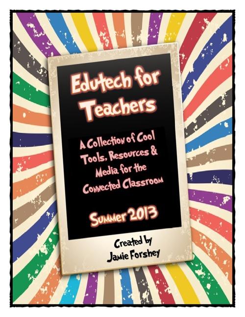 Edutech for Teachers Collection of Technology Integration Ideas