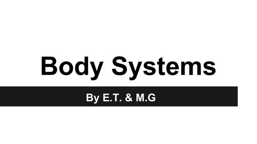 Body Systems(2)