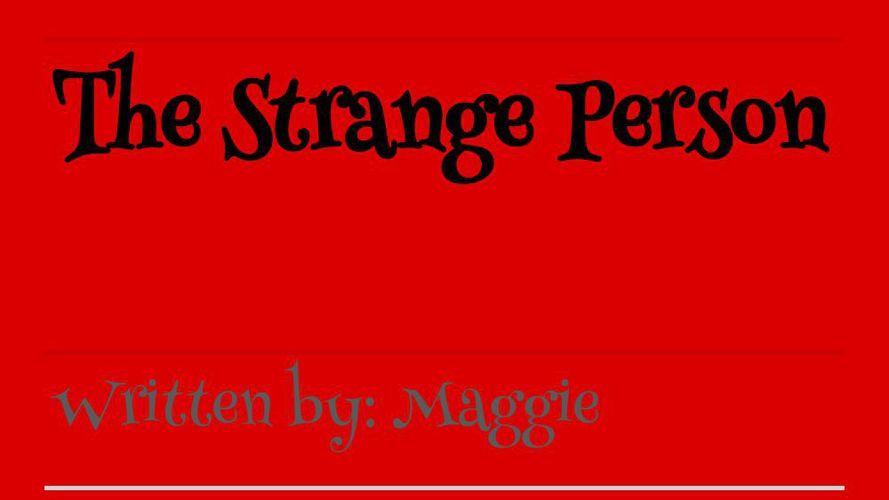 The Strange Person