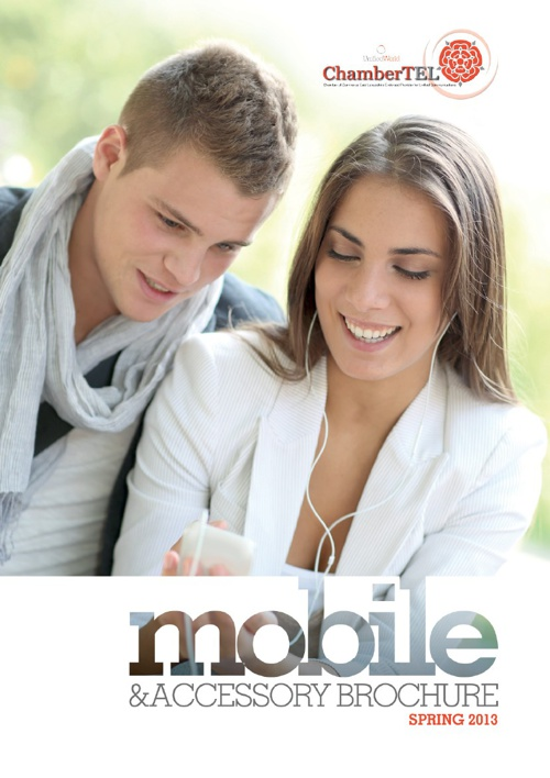 ChamberTEL Mobile and Accessory Brochure - Spring 2013
