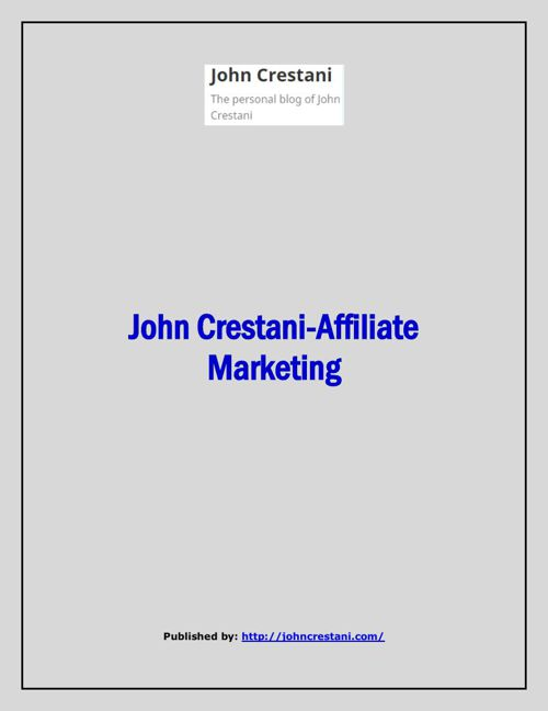 John Crestani-Affiliate Marketing