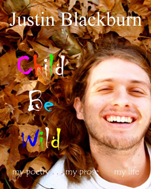 Child Be Wild by Justin Blackburn