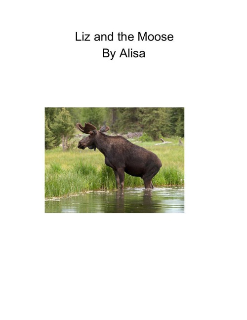 Liz and the Moose