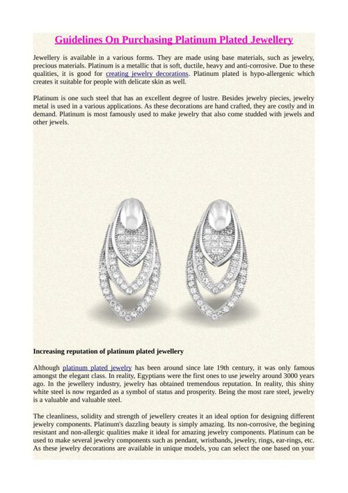 Guidelines On Purchasing Platinum Plated Jewellery