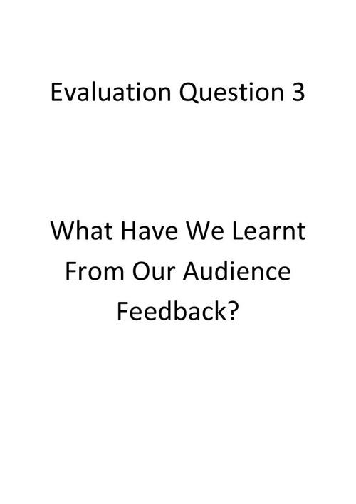 evaluation question 3