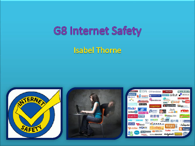 G8 Internet Safety Isabel Thorne