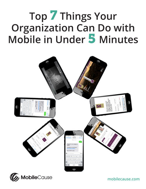 Top 7 Things Organizations Can Do With Mobile in 5 Minutes