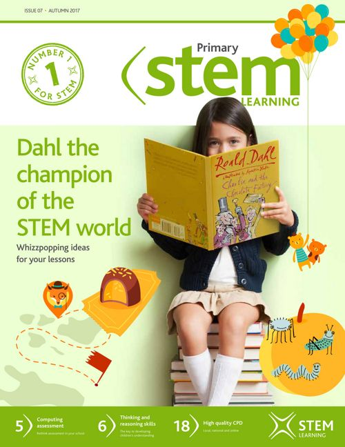 STEM Learning Magazine • Primary 07