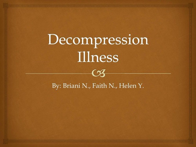 Decompression Illness2