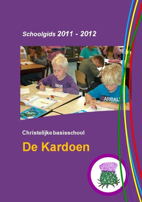 Schoolgids CBS De Kardoen - 2011-2012