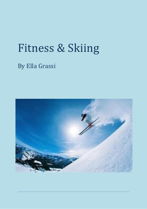 Health Assignment - Skiing - ELLA GRASSI
